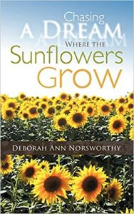 Chasing A Dream Where The Sunflowers Grow