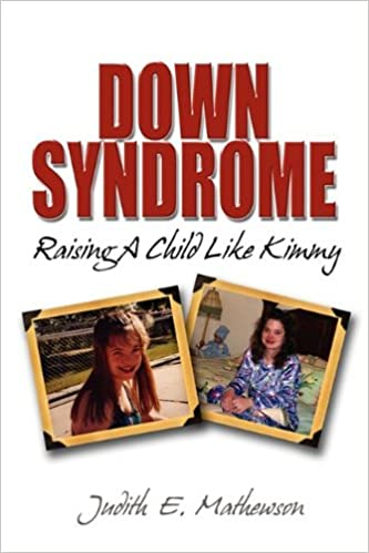 Down Syndrome Raising a Child Like Kimmy