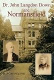 Dr. John Langdon Down and Normansfield