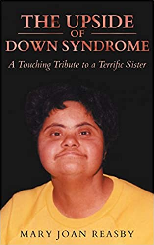 The upside of Down syndrome a touching tribute to a terrific sister