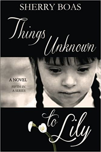 Things Unknown to Lily