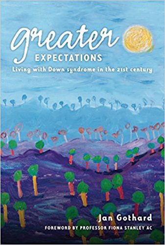 Greater Expectations: Living with Down Syndrome in the 21st Century