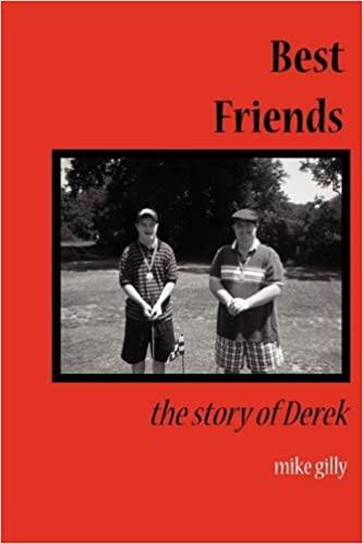 Best Friends The Story of Derek