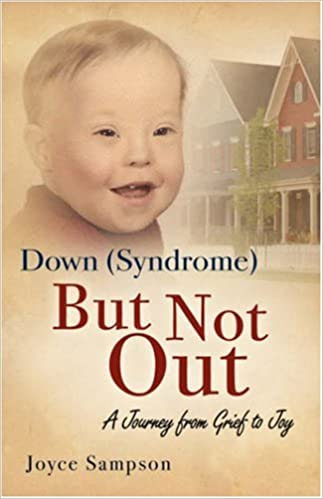 Down (Syndrome) But Not Out