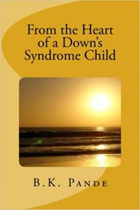From the Heart of a Down's Syndrome Child