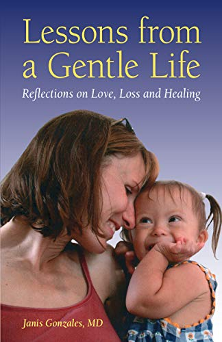 Lessons from a Gentle Life