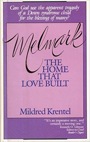 Melmark: The Home That Love Built