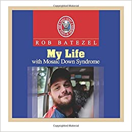 My Life with Mosaic Down Syndrome