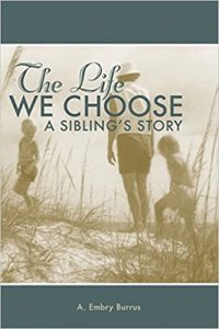 The Life We Choose